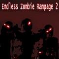 Endless Zombie Rampage 2 - The zombies are out on another endless rampage ... TAKE THEM DOWN!